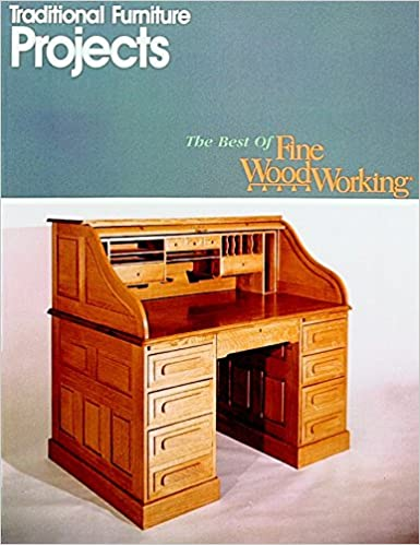Traditional Furniture Projects Best Of Fine Woodworking