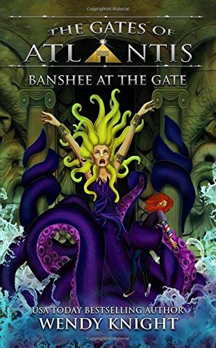 Banshee at the Gate (The Gates of Atlantis) ebook