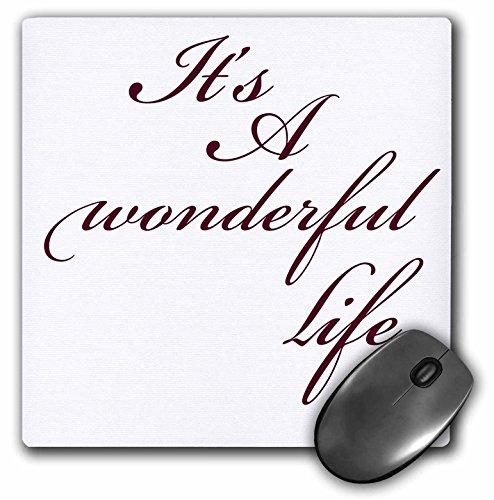 3dRose PS Inspirations - Its A Wonderful Life- Inspirational Sayings - MousePad (mp_79141_1)