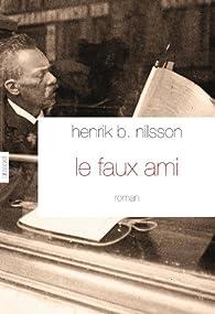 Le Faux ami par Henrik B. Nilsson