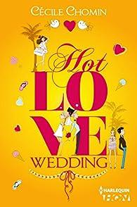 Hot Love Wedding par Cécile Chomin
