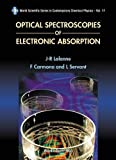 Optical Spectroscopies of Electronic Absorption (World Scientific Series in Contemporary Chemical Physics, 17)