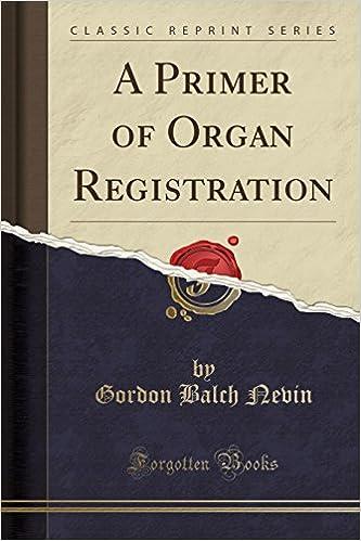 A Primer of Organ Registration (Classic Reprint)