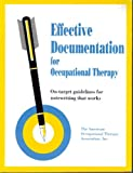 Effective Documentation for Occupational Therapy 9780910317856