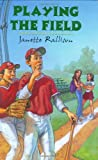 Playing the Field, Janette Rallison, 0802788041