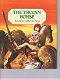 The Trojan Horse, Catherine Storr, 081722114X