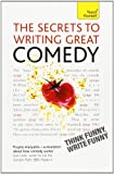 The Secrets to Writing Great Comedy, Lesley Bown, 0071775218
