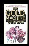 The Gold Machine, Martin Davies, 0523403968