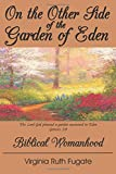 On the Other Side of the Garden of Eden: Biblical Womanhood