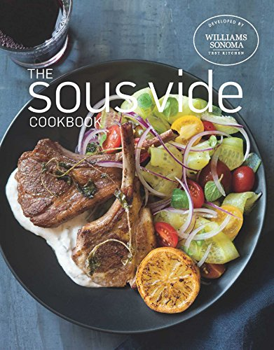 The Sous Vide Cookbook by Williams Sonoma Test Kitchen