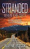 Stranded When The SHTF: Struggling Through Economic Collapse