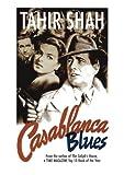 Casablanca Blues, Paperback, Tahir Shah, 1291530134