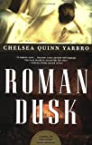 Roman Dusk by Chelsea Quinn Yarbro front cover