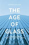 img - for The Age of Glass: A Cultural History of Glass in Modern and Contemporary Architecture book / textbook / text book