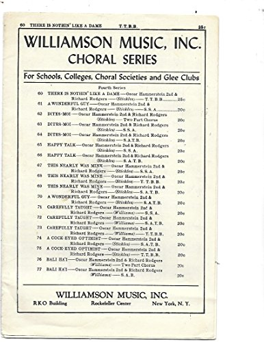 Williamson Music, Inc., Choral Series, There Is Nothin' Like a Dame T.T.B.B.