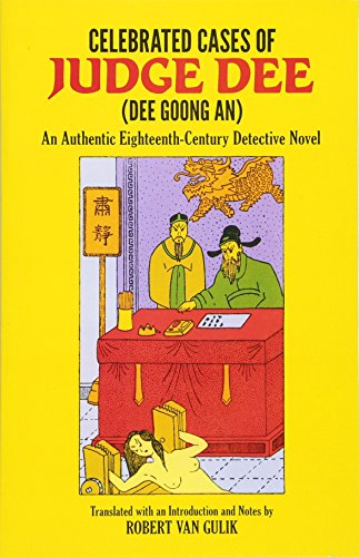 Celebrated Cases of Judge Dee (Dee Goong An) (Detective Stories) (Elements Silk Inc)