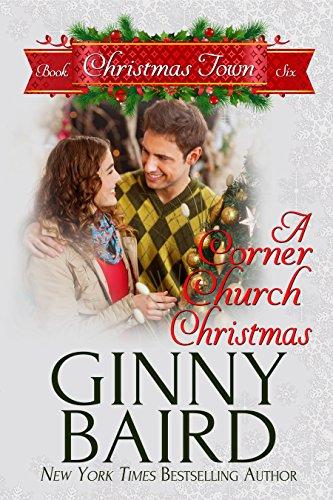 A Corner Church Christmas (Christmas Town Book 6) (Corner Church)