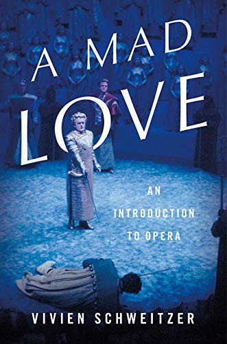 Pdf Arts A Mad Love: An Introduction to Opera
