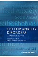CBT For Anxiety Disorders: A Practitioner Book Kindle Edition