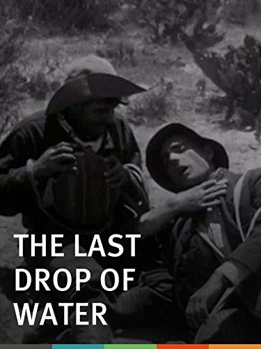 The Last Drop of Water ()