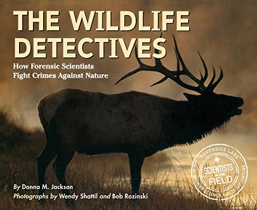 Read Online The Wildlife Detectives: How Forensic Scientists Fight Crimes Against Nature pdf