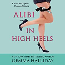 Alibi in High Heels Audiobook by Gemma Halliday Narrated by Caroline Shaffer