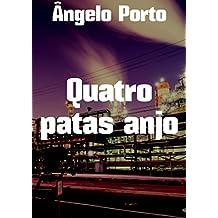 Quatro patas anjo (Portuguese Edition)