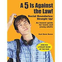 A 5 Is Against the Law!: Social Boundaries: Straight Up!