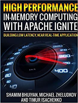 Amazon com: High Performance in-memory computing with Apache