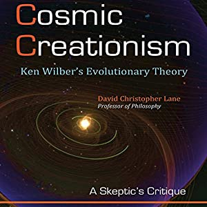 Cosmic Creationism: Ken Wilber's Theory of Evolution Hörbuch