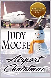 Airport Christmas (Christmas Interrupted) (Volume 1)