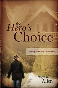 Book The Hero's Choice: Living From the Inside Out