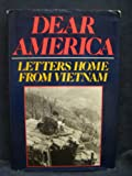 Dear America : Letters Home from Vietnam, New York Vietnam Veterans Memorial Commission, 0393019985