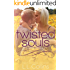 Twisted Souls (Twisted Series #1)
