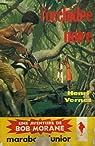 Bob Morane, tome 27 : L'orchidee noire par Vernes