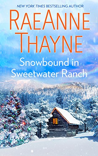 Snowbound in Sweetwater Ranch (Logan's Legacy) ()