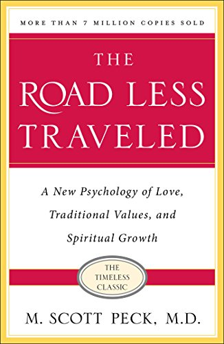 The Road Less Traveled: A New Psychology of Love, Traditional Values and Spiritual Growth (The Drums Best Friend)