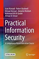 Practical Information Security: A Competency-Based Education Course Front Cover