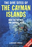 Front cover for the book THE DIVE SITES OF THE CAYMAN ISLANDS by Lawson Wood