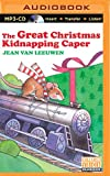 The Great Christmas Kidnapping Caper
