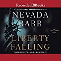 Liberty Falling: An Anna Pigeon Mystery Audiobook by Nevada Barr Narrated by Barbara Rosenblat
