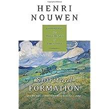 Spiritual Formation: Following the Movements of the Spirit by Henri J. M. Nouwen (2015-03-10)