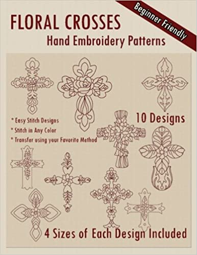 Floral Crosses Hand Embroidery Patterns Stitchx Embroidery