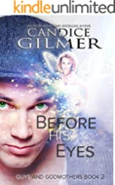 Before His Eyes: A Guys and Godmothers Paranormal Romance