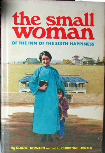 The small woman of the Inn of the Sixth Happiness,