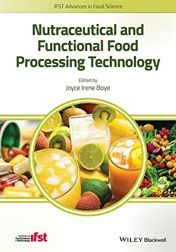 Nutraceutical and Functional Food Processing Technology (IFST Advances in Food Science)