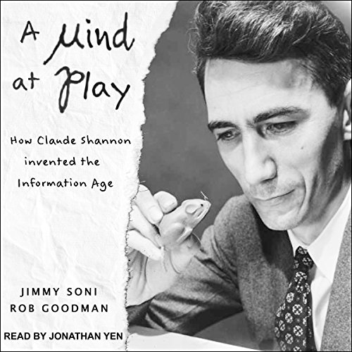 Pdf Engineering A Mind at Play: How Claude Shannon Invented the Information Age