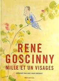 René Goscinny, mille et un visages par José-Louis Bocquet