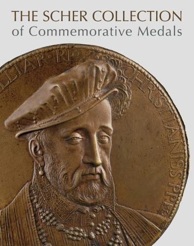 The Scher Collection of Commemorative Medals por Stephen K. Scher
