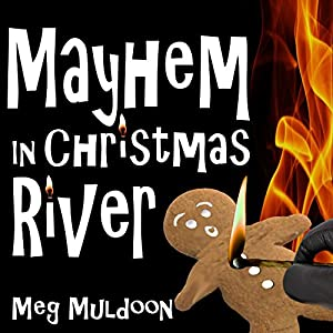 Mayhem in Christmas River Audiobook